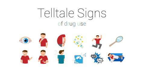 telltale signs  drug  sober college