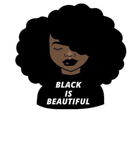 "Powerpuff girls z anime for free? ""Black Is Beautiful - Melanin Afro Woman Shades Drippin Melanin Shirt, Melanin Poppin, Black ..."