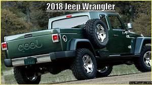 Jeep Wrangler Pick Up : 2018 jeep wrangler pickup youtube ~ Medecine-chirurgie-esthetiques.com Avis de Voitures