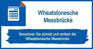 wheatstonesche messbruecke berechnen grundlagen rechner