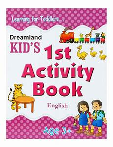 Buy Learning For Toddlers - Kid's 1st Activity Book ...