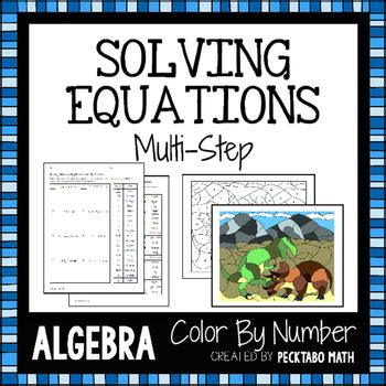 Solving Multistep Equations Algebra Color By Number By Pecktabo Math