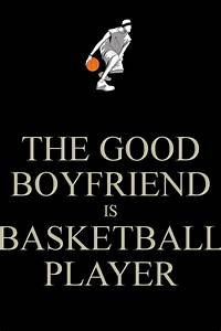 Basketball Player Boyfriend Quotes. QuotesGram