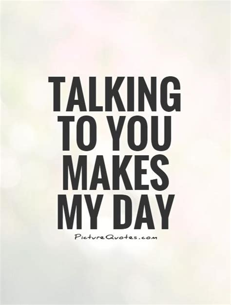 You Make My Day Special Quotes