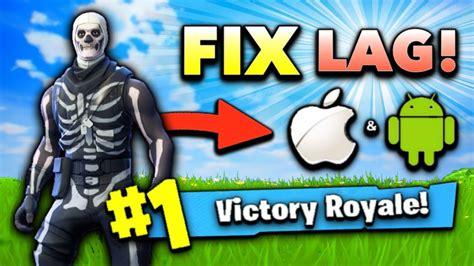 fix lag  fortnite mobile max fps tips