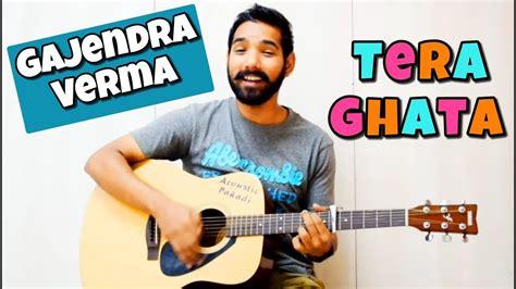 Tera Ghata Guitar Chords Lesson