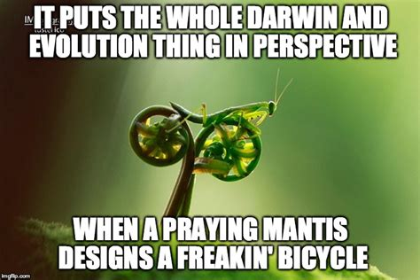 Mantis Meme - i want to ride my bicycle imgflip