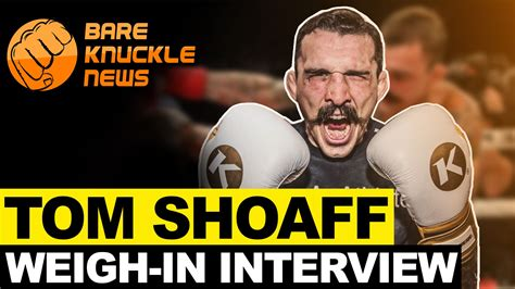 Bkfc 20 august 20th 8et / 5pt. BKFC 17: Tom Shoaff Post Weigh-Ins Interview | Bare Knuckle News and Stats