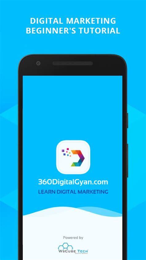 learn digital marketing learn digital marketing 360digitalgyan android