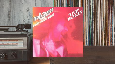 classic tracks bob seger s live bullet captures a hungry artist the rise the setlist