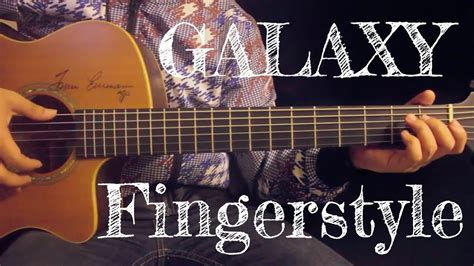 Galaxy -d Gerrard Fingerstyle Guitar Cover By Toeyguitaree