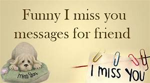 Funny Miss You Friend Pictures to Pin on Pinterest - PinsDaddy