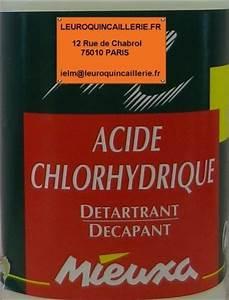 Déboucher Canalisation Acide Chlorhydrique : acide chlorhydrique drogueries droguerie ~ Dailycaller-alerts.com Idées de Décoration
