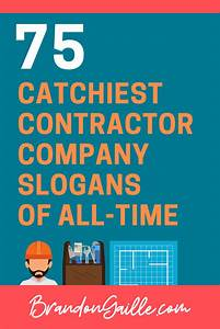 75 Catchy Company Slogans For Contractors