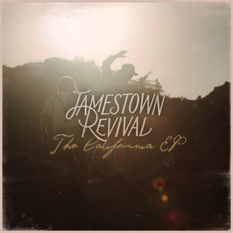 jamestown revival california cast iron soul lyrics