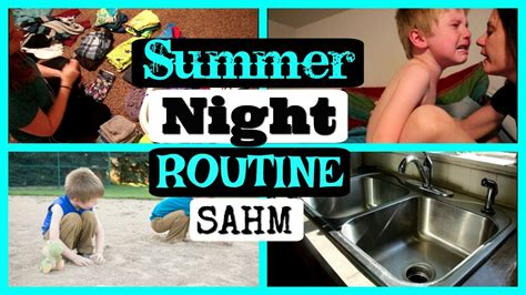 Summer Night Routine  Sahm  Ditl  Cleaning And Kids