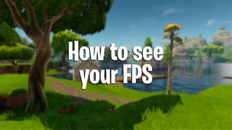 Fortnite Battle Royale How To See Your Fps Pwrdown