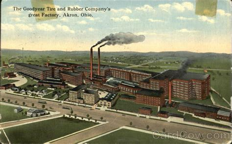 The Goodyear Tire And Rubber Company's Great Factory Akron, OH