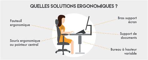 ergonomie au bureau ergonomie au bureau quels outils adopter pour éviter les