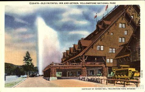 faithful inn  geyser yellowstone national park wy