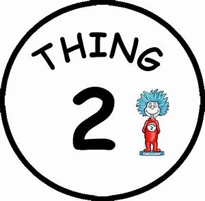 drseuss thing 1 and thing 2 printables thing 1 and With thing 1 and thing 2 printable template