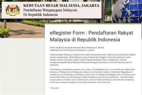 lapor  daftar diri  kedutaan malaysia