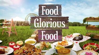 cuisine tv free food glorious food tv series