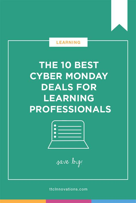 cyber monday l deals the 10 best cyber monday deals for learning professionals