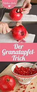 Granatapfel Schälen Ganz Einfach : 568 best kitchen girls images on pinterest advent baguette and buffets ~ Orissabook.com Haus und Dekorationen
