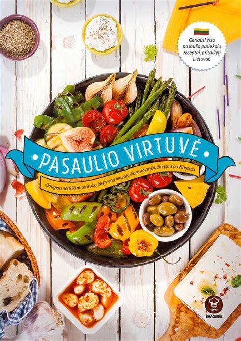 Pasaulio virtuve by knygos.lt - Issuu