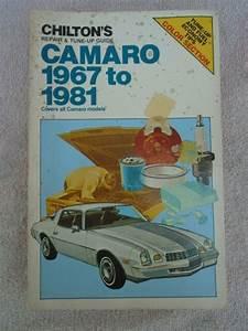 Chiltons Camaro Repair Manual 1967 To 1981 Paperback Book