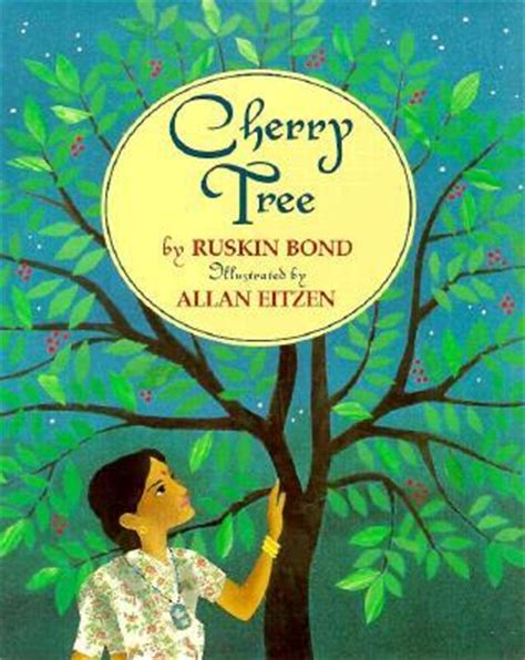 cherry tree  ruskin bond reviews discussion bookclubs lists