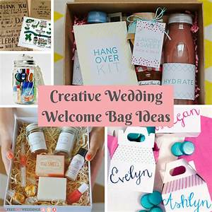 creative wedding welcome bag ideas allfreediyweddingscom With wedding welcome bag ideas