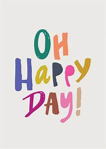 Oh Happy Day! Print - Babasouk