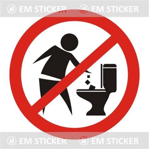 stiker closet jual stiker dilarang buang sah di toilet cutting