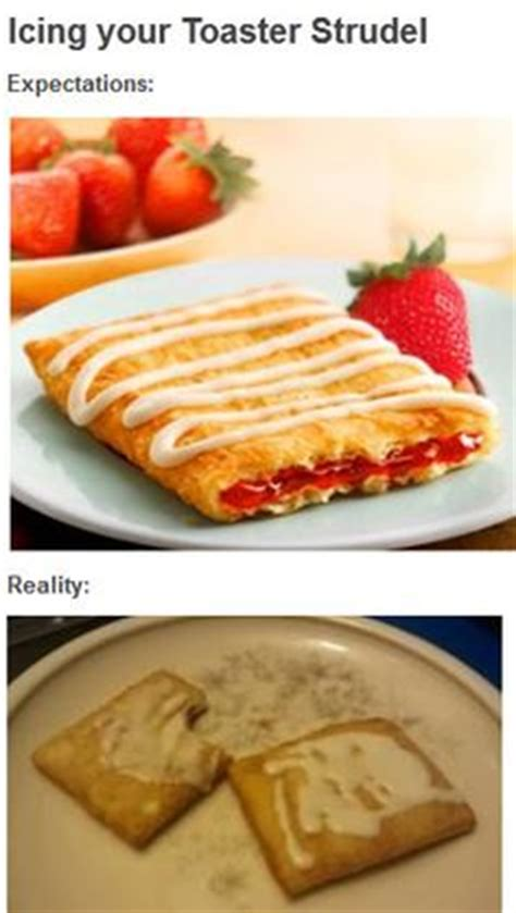 Toaster Strudel Meme - 1000 images about reality check on pinterest