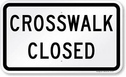 Closed Signs Sidewalk Crosswalk Mutcd Sign Pedestrian