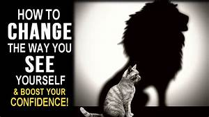 INSTANTLY IMPROVE Your Self Image - POWERFUL Technique to ...  Self