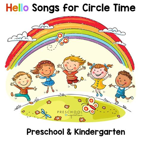 the best hello songs for your circle time in preschool or 775 | Hello Songs for Circle Time