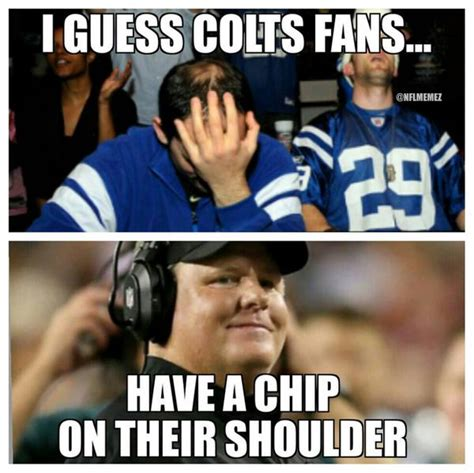 Indianapolis Colts Memes - nfl memes on twitter quot indianapolis colts have a chip on their shoulder eagles http t co