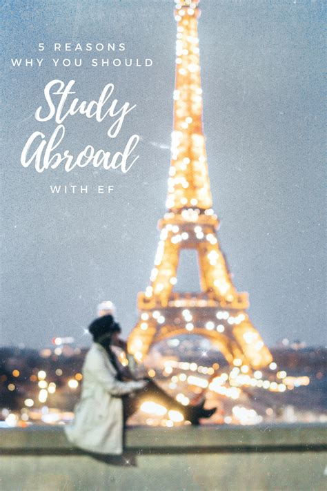 5 Reasons Why You Should Study Abroad With Ef  Gracefullee Made