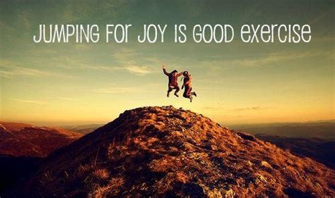Quotes About Jumping For Joy Quotesgram. Funny Quotes Rain. Coffee Quotes Christmas. Humor Related Quotes. Quotes About Love Being A Choice. Alice In Wonderland Law Quotes. Sad Quotes Zedge.net. Birthday Quotes Dog Lovers. Friendship Quotes Unseen
