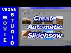 How to use the Slideshow Creator in Sony Vegas Movie ...