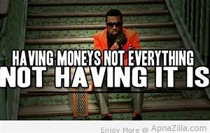(Image) Money Rapper Quotes and Sayings Kanye West ...