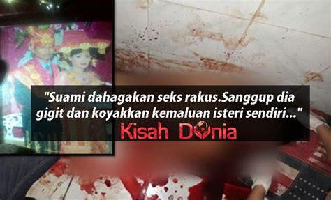 Menjadi Wanita Dewasa Yang Baik Kemaluan Isteri Digigit Dan Dikoyak Sebelum Dibunuh