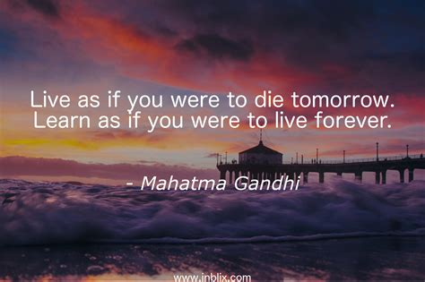 Live Today Die Tomorrow Quotes