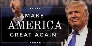 Image result for trump make america great again photo