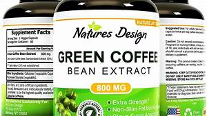 Green Coffee Bean Extract Reviews Side Effects