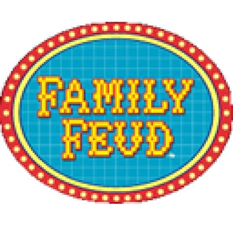 family feud       show bucket list