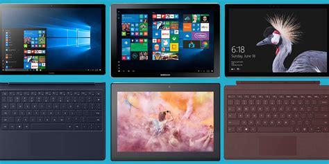Best Tablets For Windows by 7 Best Windows 10 Tablets For 2018 Windows Tablets And
